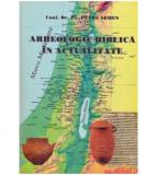 Arheologie biblica in actualitate