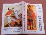 Viata, Patimirea, Minunile si Acatistul Sfantului Marelui Mucenic Gheorghe