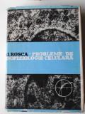 Probleme de zoofiziologie celulara - D. I. Rosca     (exped 6 lei/gratuit) (4+1)