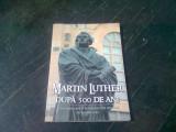 MARTIN LUTHER DUPA 500 DE ANI - ELLEN G. WHITE