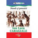 Nuvele si povestiri - Ion Luca Caragiale, editia 2019