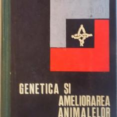 GENETICA SI AMELIORAREA ANIMALELOR de A. PETRE, E. NEGRUTIU , N. PIPERNEA, 1969