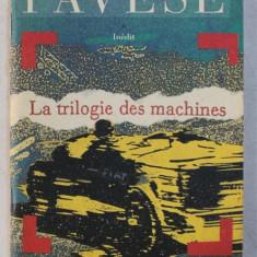 LA TRILOGIE DES MACHINES par CESARE PAVESE , 1993
