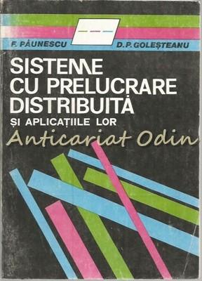 Sisteme Cu Prelucrare Distribuita Si Aplicatiile Lor - F. Paunescu