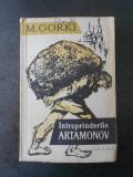 M. GORKI - INTREPRINDERILE ARTAMONOV