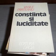 Constiinta si luciditate – Vasile Frateanu