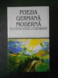 POEZIA GERMANA MODERNA * DE LA STEFAN GEORGE LA ENZENSBERGER