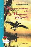 Minunata calatorie a lui Nils Holgersson prin Suedia   Selma Lagerlof, Cartex 2000