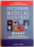 DICTIONAR MEDICAL ILUSTRAT DE LA A LA Z , VOL. 6 , GEN-HOM , 2013