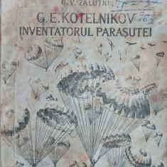 G. E. Kotelnikov, inventatorul parasutei