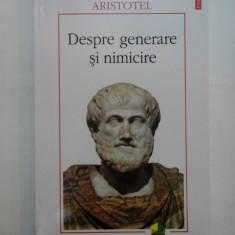 DESPRE GENERARE SI NIMICIRE - ARISTOTEL