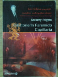 CALATORIE IN FAREMIDO. CAPILLARIA-KARINTHY FRIGYES