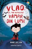 Vlad, cel mai nepriceput vampir din lume | Anna Wilson, Corint Junior