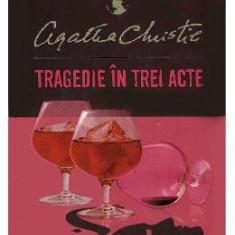 Tragedie in trei acte - Agatha Christie