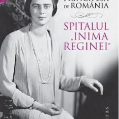 Spitalul Inima Reginei - Ileana, Principesa de Romania