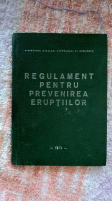 Regulament pentru prevenirea eruptiilor MINISTERUL MINELOR PETROLULUI GEOLOGIEI foto