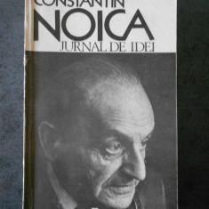 CONSTANTIN NOICA - JURNAL DE IDEI
