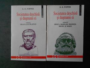 K. R. POPPER - SOCIETATEA DESCHISA SI DUSMANII EI 2 volume
