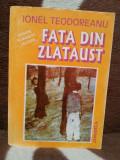 FATA DIN ZLATAUST-IONEL TEODOREANU