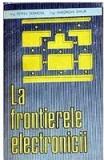 La frontierele electronicii  Petre Tabarcea