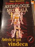 TRATAT PRACTIC DE ASTROLOGIE MEDICALA - THEO MONTERA,   SAMIZDAT,229 PAG