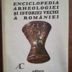 Enciclopedia arheologiei si istoriei vechi a Romaniei vol 1- Constantin Preda
