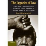 The Legacies of Law: Long-Run Consequences of Legal Development in South Africa, 1652–2000 - Jens Meierhenrich