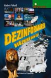 Dezinformarea vazuta din Est/Vladimir Volkoff