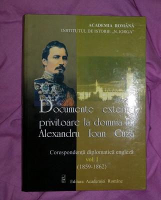 Documente externe privitoare la domnia lui Alexandru Ioan Cuza  vol. 1 foto
