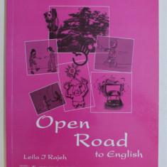 OPEN ROAD TO ENGLISH - WORKBOOK 6 , GRADE 6 by LEILA J. RAJEH , 2000