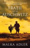 Fratii de la Auschwitz