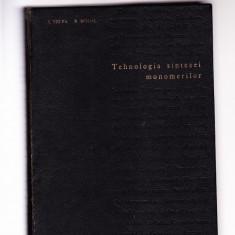 TEHNOLOGIA SINTEZEI MONOMERILOR