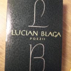 POEZII. EDITIE INGRIJITA DE GEORGE IVASCU - LUCIAN BLAGA