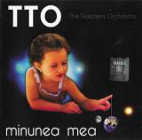 CD TTO– Minunea Mea, original