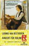 Caseta Ludwig Van Beethoven – Konzert Für Violine Und Orchester D-Dur Op.61, Casete audio