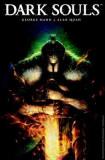 Dark Souls: Volume 1
