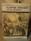 Balzac - Eugenie Grandet. Mos Goriot