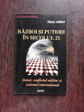 RAZBOI SI PUTERE IN SECOLUL 21 - PAUL HIRST