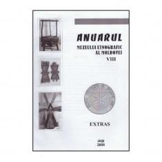 Anuarul Muzeului Etnografic al Moldovei VIII