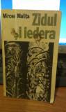 Mircea Malita - Zidul si iedera (Editura Cartea Romaneasca 1977)