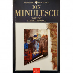 Corigent la limba romana, Rosu, galben si albastru - Ion Minulescu
