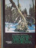 Exploatarea Arborilor Cu Coroana - Dumitru Carloganu, Vasile Andreescu ,519591