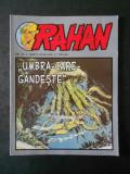 RAHAN - UMBRA-CARE-GANDESTE  (Colectia Adevarul, Nr. 52, benzi desenate)