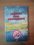 SANATATE FARA MEDICAMENTE de SABINA IVAN