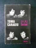 TOMA CARAGIU - POEME SI ALTE CONFESIUNI