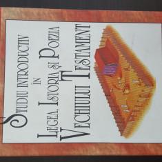 Studiu introductiv in legea,istoria si poezia Vechiului Testament-Vasile Talpos.