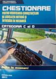 Cumpara ieftin Chestionare pentru verificarea cunostintelor de legislatie rutiera si intrebari de mecanica - categoria C si D 2017/Dan Teodorescu
