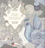 Pasari fantastice - Carte de colorat pentru adulti  , Aramis