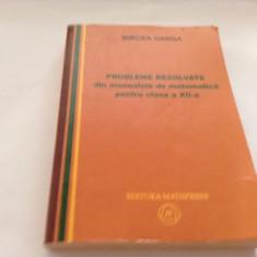 PROBLEME REZOLVATE DIN MANUALELE DE MATEMATICA CLASA A XII-A - Mircea Ganga