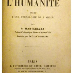 L'amour dans l'humanite - P. Mantegazza